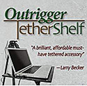 Outrigger Tether Shelf